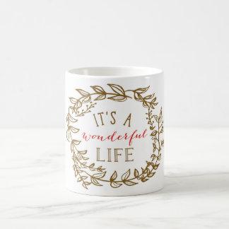 """It's A Wonderful Life"" Mug"