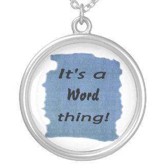It's a word thing! necklace