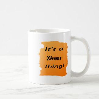 it's a Xtreme thing! Mug