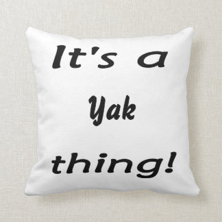 It's a yak thing! throw pillow