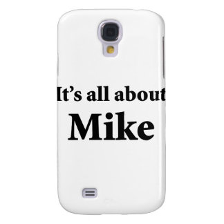 It's All About Mike Galaxy S4 Cases
