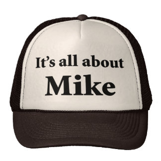 It's All About Mike Hats