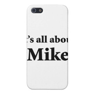 It's All About Mike iPhone 5 Case