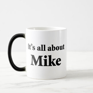 It's All About Mike 11 Oz Magic Heat Color-Changing Coffee Mug