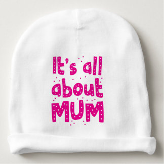 its all about mum baby beanie