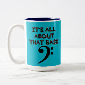 It's All About That Bass Mug