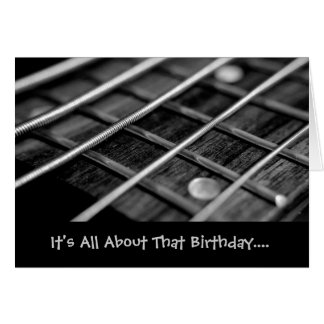 It's all about that birthday...I mean... bass card