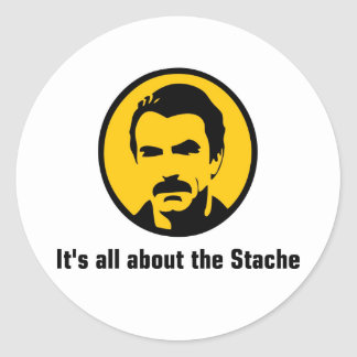 It's All About the Stache Round Sticker