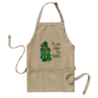 It's All About The Trees Gardening Slogan Apron