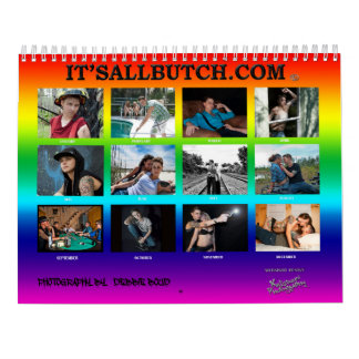 "IT'S ALL BUTCH ""TORIE"" EDITION CALENDARS"