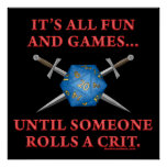 It's All Fun and Games Until Someone Rolls a Crit