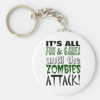 It's all fun and games until ZOMBIE ATTACK Basic Round Button Key Ring