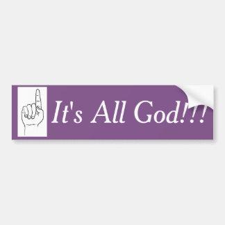 It's All God!!! Sticker