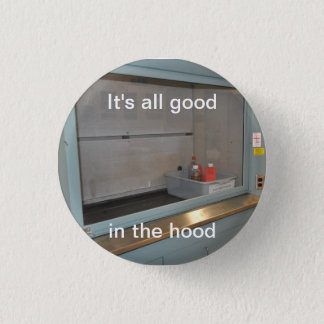 It's All Good 3 Cm Round Badge