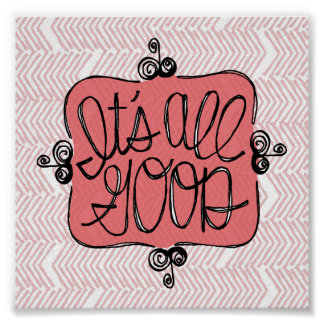 It's All Good black white type red chevron pattern Poster