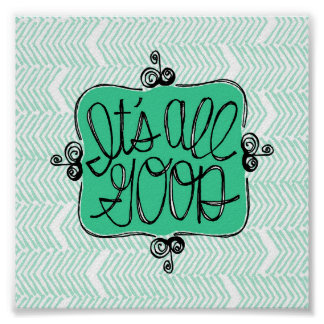 It's All Good mint green whimsical flourishes Poster