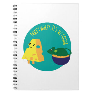 Its All Gouda Notebook