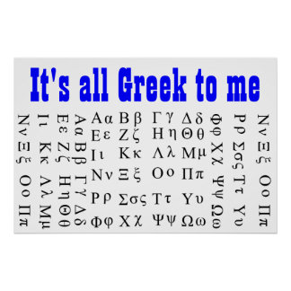 Its all Greek to me poster