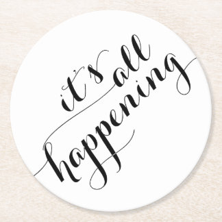 It's All Happening Drink Coasters Round Paper Coaster