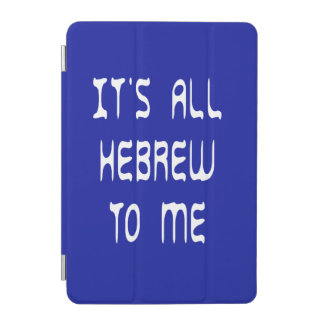 It's All Hebrew To Me iPad Mini Cover
