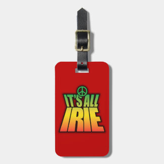 It's All Irie Bag Tag