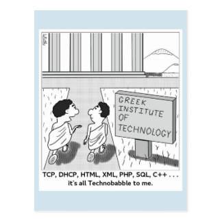 It's All Technobabble To Me Postcard