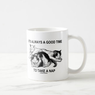 It's Always A Good Time To Take A Nap (Three Cats) Coffee Mug