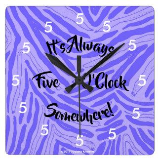 IT'S ALWAYS FIVE O'CLOCK SOMEWHERE WALL CLOCK