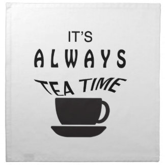 Its Always Tea Time Napkin