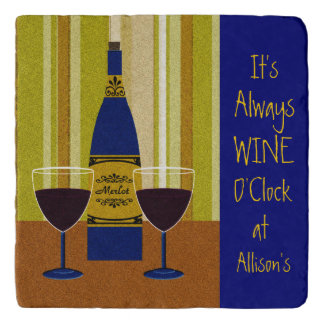 It's Always Wine O'Clock at Allison's Trivets