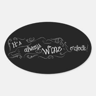 It's always wine o'clock sticker