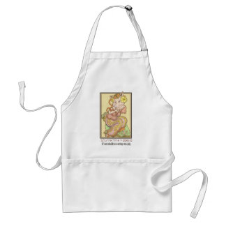 It's as suitable as earrings on a pig. standard apron
