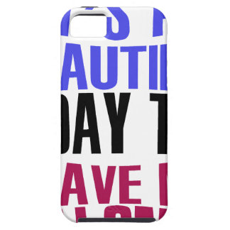 It's Beautiful day to leave me alone Tough iPhone 5 Case