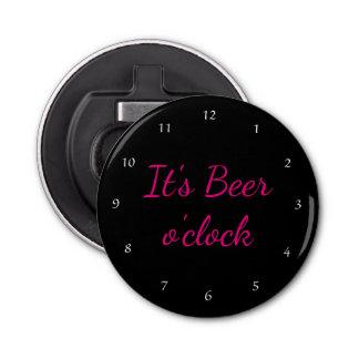 It's Beer O'Clock! Bottle Opener