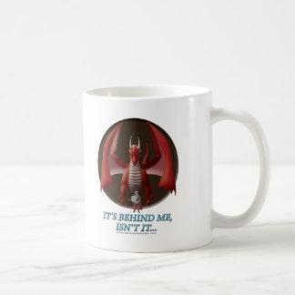 It's Behind Me Coffee Mug