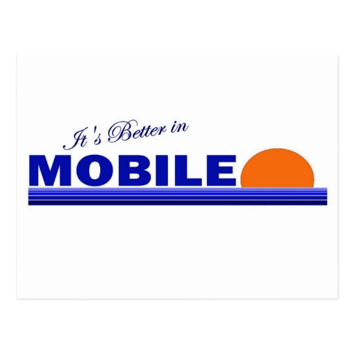 Its Better in Mobile, Alabama Postcards