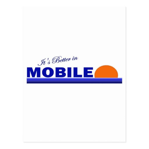 Its Better in Mobile, Alabama Postcard