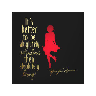 It's Better To Be.... Canvas Print