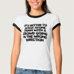 It's better to walk alone T-Shirt