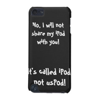 It's called iPod, not usPod! iPod Touch 5G Cases
