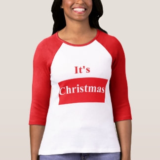 It's Christmas Women's Raglan T-Shirt