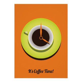 It's Coffee Time Poster