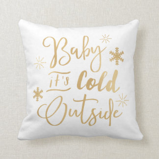 It's Cold Outside Holiday Pillow