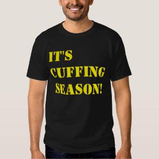 """""""It's Cuffing Season!"""" t-shirt"""