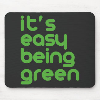 It's easy being green mouse pad