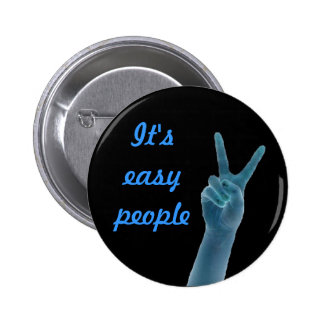 It's easy people peace sign button
