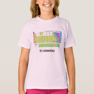 It's elementary periodic table Chemistry geek T-Shirt
