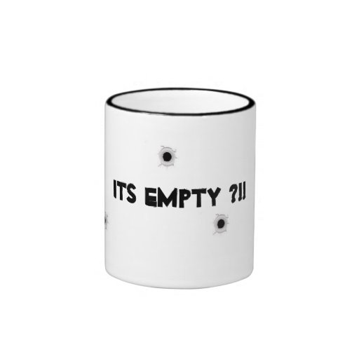 Its empty bullet hole mug