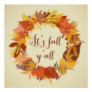 It's Fall Y'all Autumn Leaves Wreath Poster