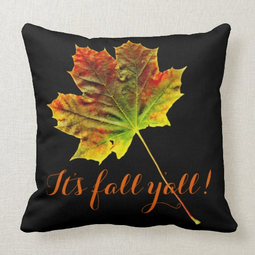 It's Fall Y'all Colorful Maple Leaf Throw Pillow